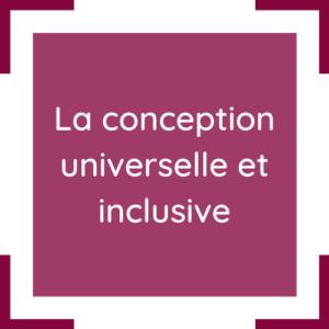 Cette image représente l'article : la conception universelle et inclusive